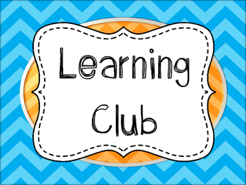 Learning Club Sign