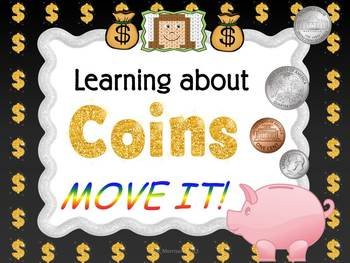 Learning Coins MOVE IT!