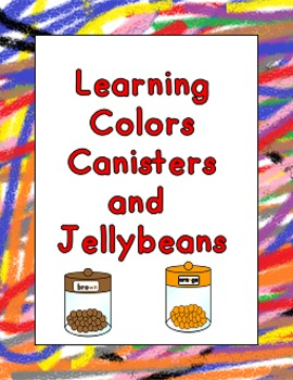 Learning Colors Canisters and Jellybeans
