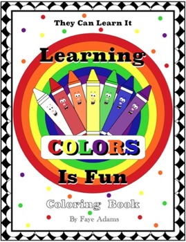 Learning Colors is Fun Book and Coloring Book