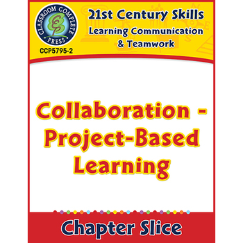 Learning Communication & Teamwork:Collaboration - Project-Based Learning Gr.3-8+