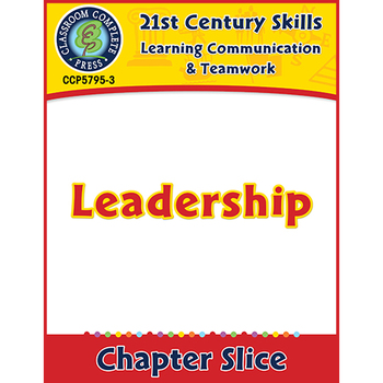 Learning Communication & Teamwork: Leadership Gr. 3-8+