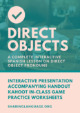 Learning Direct Objects - Complete Spanish Lesson