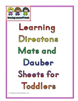 Learning Directions Mats and Dauber Sheets for Toddlers