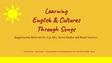 Learning English Language and Cultures Through Songs - Part 1