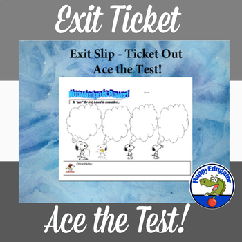 Exit Ticket - Ace the Test Exit Slip