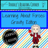Learning About Forces: Gravity Edition