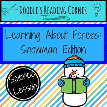 Learning About Forces: Snowman Edition