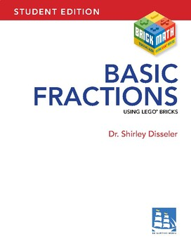 Basic Fractions Using LEGO Bricks: Student Edition