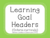 Learning Goal Headers {Green} - Ontario Curriculum