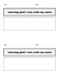 Learning Goal: I can write my name