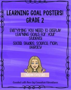 Learning Goal Posters - Ontario Curriculum Grade 2 Bundle! Editable