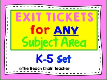 Exit Ticket for ANY Subject Area - Great for Observations!  K-5