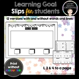 Learning Goals Slips
