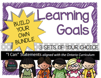 Learning Goals (Ontario) Build Your Own Bundle - 3 SETS