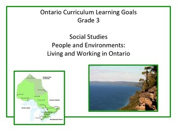 Learning Goals - Ontario Gr 3 Social Studies - Living and Working in Ontario