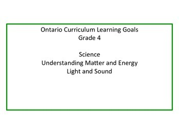 Learning Goals - Ontario Grade 4 Science Light and Sound