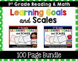 Learning Goals & Scales {1st Grade Bundle}