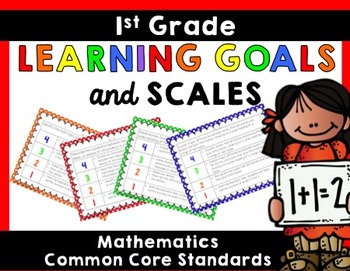 Learning Goals & Scales {1st Grade Math}