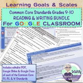 Learning Goals & Scales BUNDLE Common Core RI, RL & W Standards GOOGLE VERSION