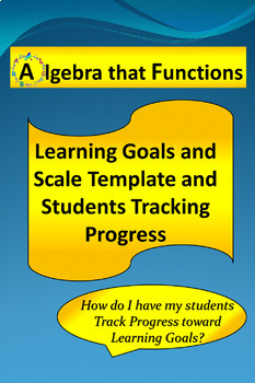 Learning Goals and Scale Template Students Track Progress