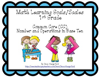 Learning Goals and Scales - 1st Grade Math - NBT for Common Core (2 Sizes)