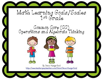 Learning Goals and Scales - 1st Grade Math - OA for Common Core (2 Sizes)