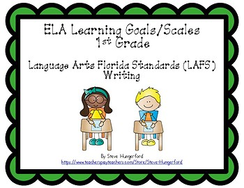 Learning Goals and Scales - 1st Grade ELA - W for Florida (2 Sizes)
