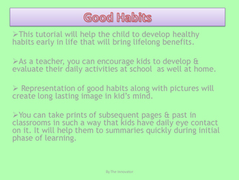 Learning Good Habits