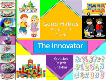 Learning Good Habits