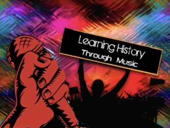 Learning HISTORY Through MUSIC