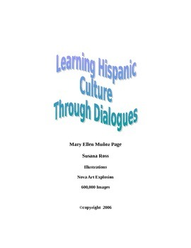Learning Hispanic Culture Through Dialogues