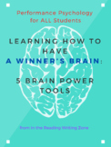 Learning How to Have a Winner's Brain: 5 Brain Power Tools for a Growth Mindset