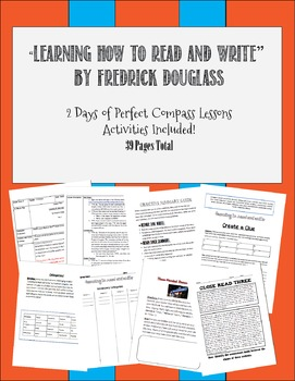 """Learning How to Read and Write"" by Fredrick Douglass  2 Day Plan"