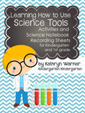 Learning How to Use Science Tools: Science Notebook Recording Sheets