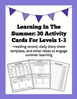 Learning In The Summer: 30 Activity Cards For Levels 1-3 + Reading Record & more
