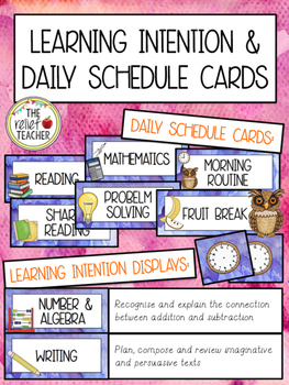 Learning Intention Displays & Daily Schedule Cards