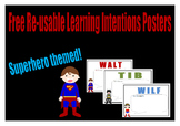 Learning Intention Posters- Superhero Theme