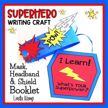 Superhero Writing Craft Kindergarten First Grade {Mask with Shield Booklet}