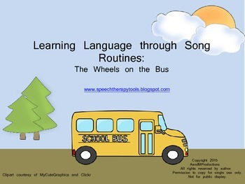Learning Languge through Song Routines: Wheels on Bus