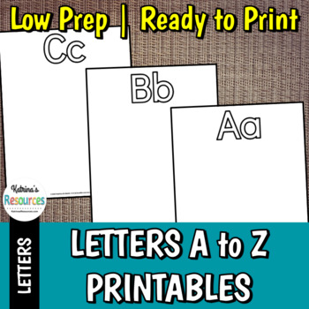 Printables for Learning Letters A-Z