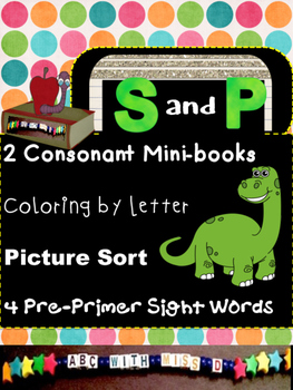 Learning Letters S and P- Minibooks, picture sorts, colori