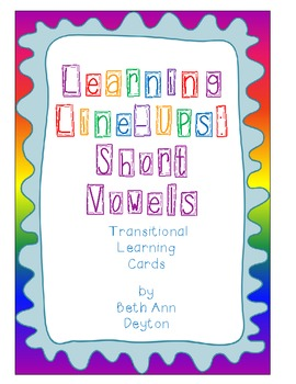 Learning Line-Ups:  Lining Up to Short Vowels {Meets Common Core}