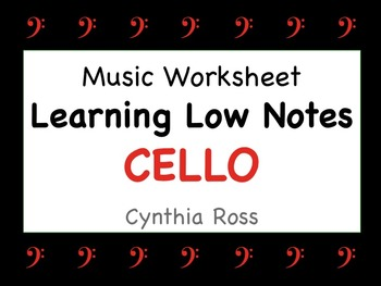 Learning Low Notes for CELLO Worksheet