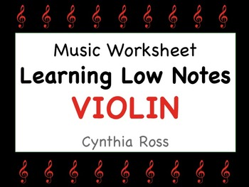 Learning Low Notes for VIOLIN Worksheet