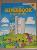Learning Magazine's Superbook of Teacher Tips