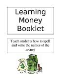 Learning Money