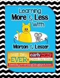 Learning More and Less with Morton and Lester!