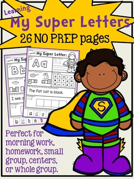 Learning My 26 Super Letters - NO PREP alphabet - Common Core Aligned