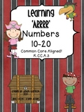 Learning Numbers 10-20 Pack! Common Core Aligned K.CC.A.3